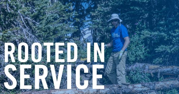 Getting Rooted In Service: Earth Day 2019 in a Nutshell